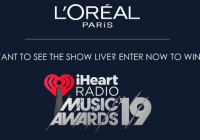 LOreal Paris iHeartRadio Music Awards Sweepstakes