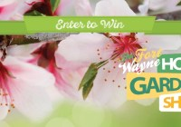 WANE Home And Garden Show Ticket Giveaway
