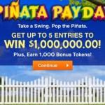 A Million Pinata Payday Giveaway No. 18000