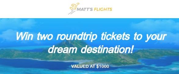 Matts Flights Dream Giveaway