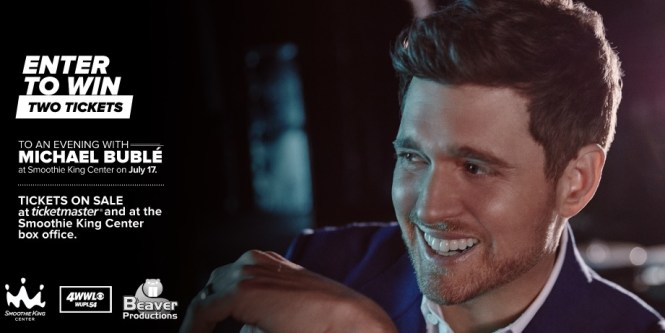 WWL TV Michael Buble Ticket Giveaway