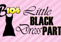 B104 Little Black Dress Party Contest