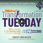 Pa Live Transformation Tuesday With Sapphire Salon Contest