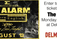 The Alarm Ticket Giveaway