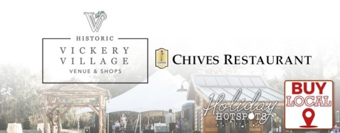 Chives Vickery Village Holiday Hotspots Giveaway