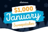 DealNews.com $1000 January Sweepstakes
