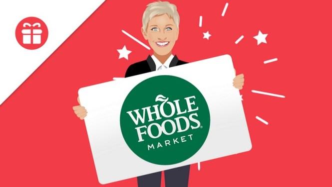 Ellen Whole Foods Gift Card Giveaway