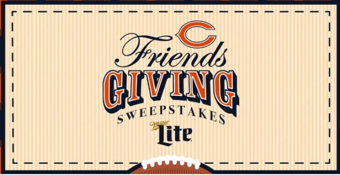 The Chicago Bears Football Club Chicago Bears Friendsgiving Sweepstakes