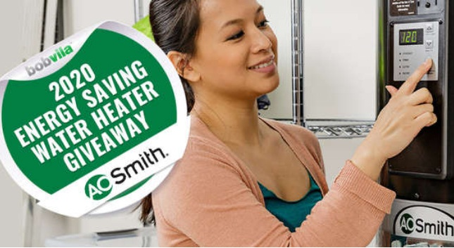 ZILLOW, INC. A. O. Smith Bob Vila 2020 Energy Saving Water Heater Giveaway