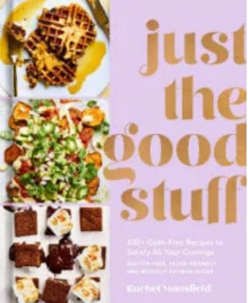 Leite's Culinaria Just The Good Stuff 100+ Guilt-Free Recipes Giveaway