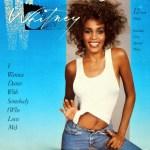 Whitney Houston ~ I Wanna Dance With Somebody
