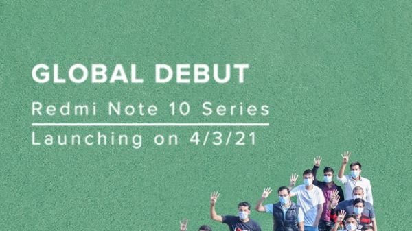 Redmi Note 10 Series To Launch On March 4 In India: A Global Debut