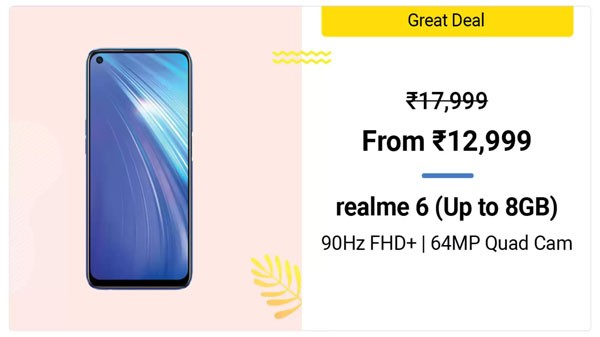 Realme 6 (MRP: Rs. 17,999, Discount Price: Rs. 12,999)