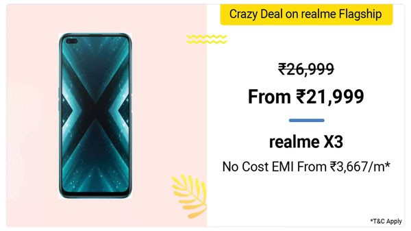 Realme X3 (MRP: Rs. 26,999, Discount Price: Rs. 21,999)