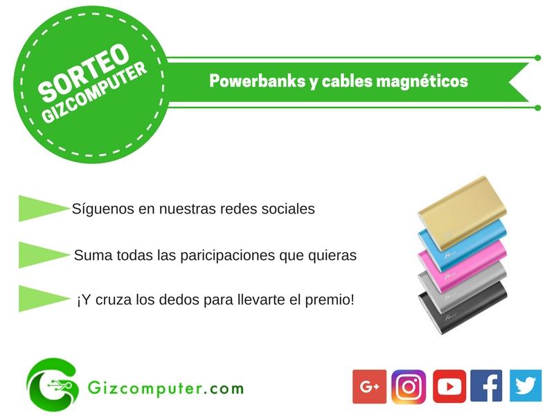 SORTEO: Powerbanks y cables magnéticos… ¡gratis! [FINALIZADO]