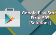 Fix Google Play Store Error -501 or YouTube Error 501 on Android [How To]