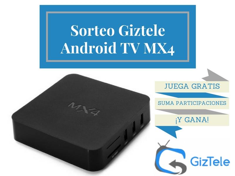 Sorteo Giztele Android TV MX4