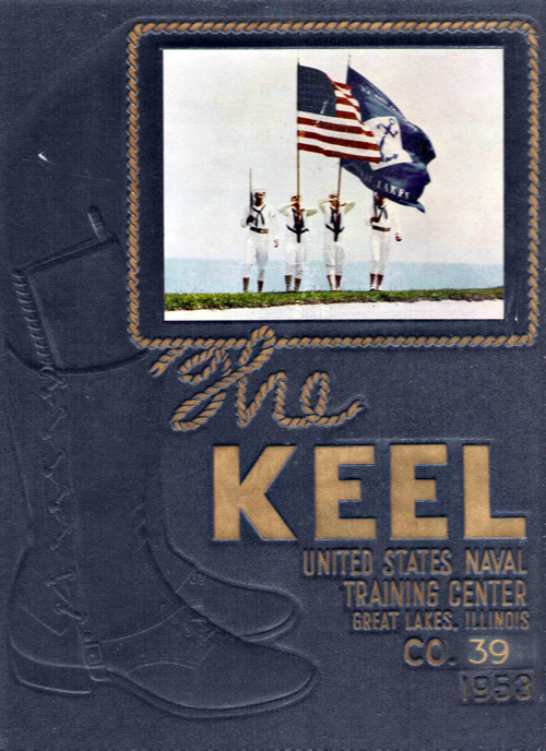 Navy Boot Camp 1953 Company 039 The Keel  GG Archives