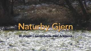 Naturby Gjern