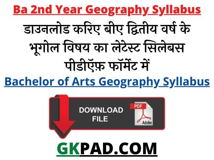 B.A. 2nd Year Geography Syllabus 2021 PDF Download