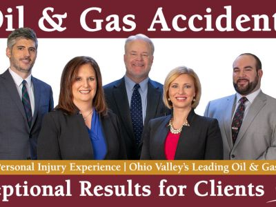 40+ Years Personal Injury Experience - Ohio Valley's Leading Oil & Gas Law Firm Exceptional Results for Clients