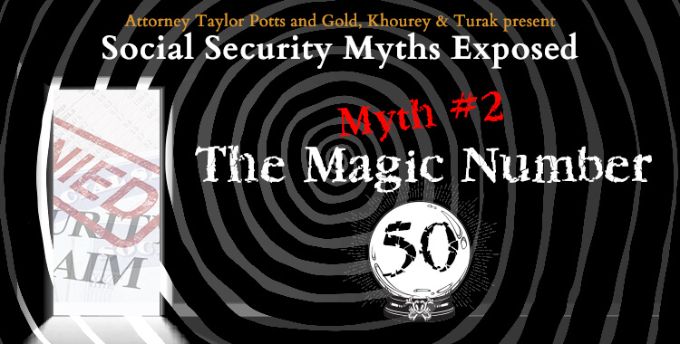 Social Security Myths Exposed The Magic Number 50