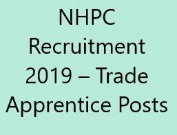 NHPC Recruitment 2019 Trade Apprentice Posts