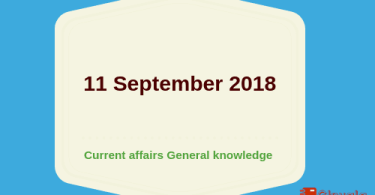 11 September 2018- Daily current affairs Gk