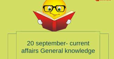 Daily current affairs- General knowledge 20 September 2018