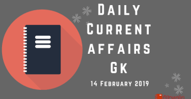 14 February 2019- General knowledge & current affairs Gk