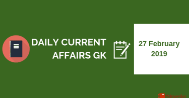 27 February 2019- Daily Current affairs Gk