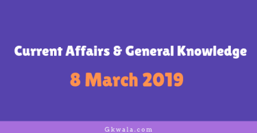 Current Affairs & General Knowledge