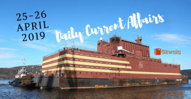 Daily Current Affairs & Gk Questions 25-26 April 2019
