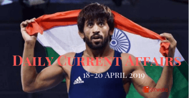 Daily Current Affairs GK Questions 18-20 April 2019