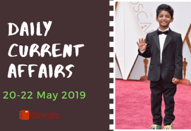 Daily Current Affairs GK Questions 20-22 May 2019