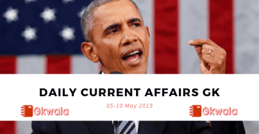 Daily Current affairs GK Questions 05-10 May 2019