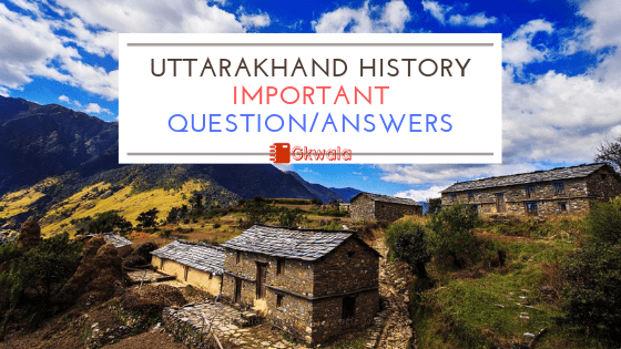 Uttarakhand History Important Question Answers