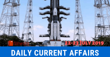 Daily Current Affairs GK Questions 22-23 July 2019