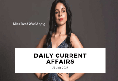 Daily Current Affairs Questions 31 July 2019