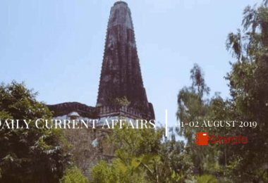 Daily Current Affairs Questions 01-02 August 2019