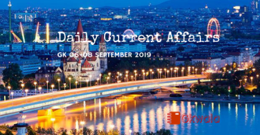 Daily Current Affairs GK 06-08 September 2019