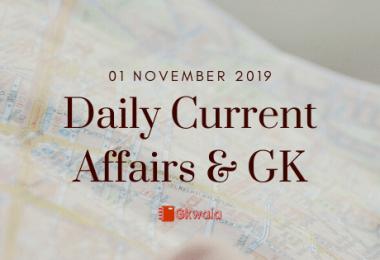 Current Affairs GK 01 November 2019 - Hindi