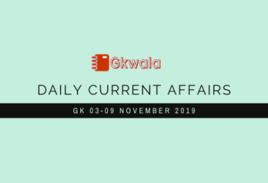 Current Affairs 03-09 November 2019 - Hindi
