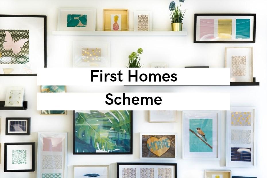 First Home Scheme