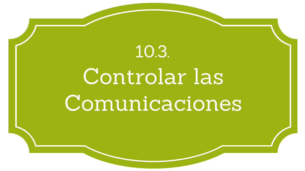 Controlar las comunicaciones PMBOK