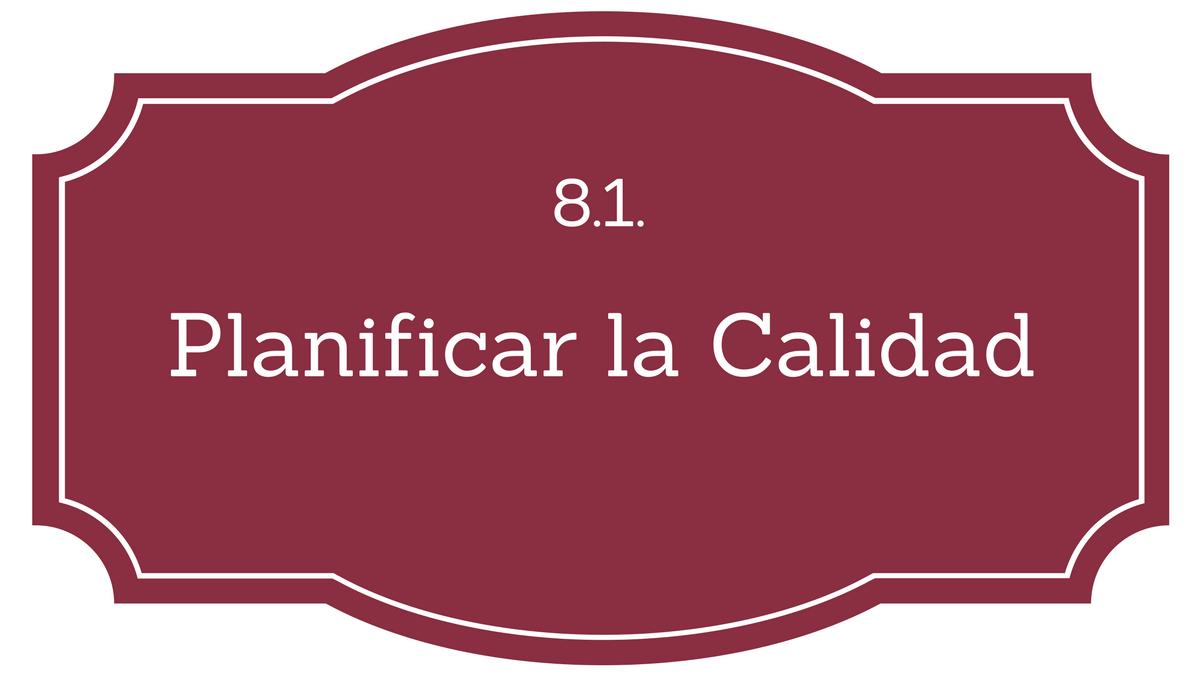 8.1. Planificar la Gestión de la Calidad - Project Management ...