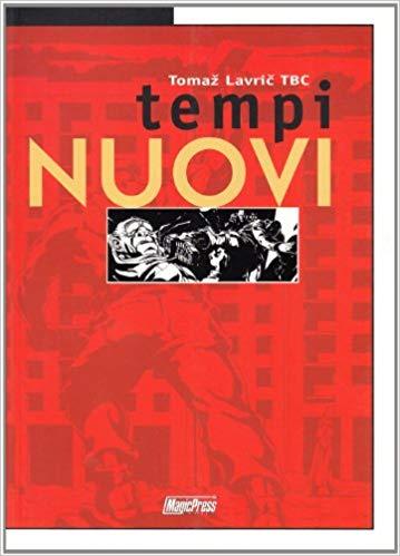 """Copertina del romanzo a fumetti """"Tempi Nuovi""""."""