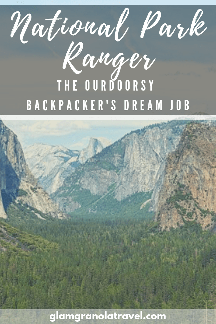 What is a National Park Ranger job actually like? It's the outdoorsy backpacker/hiker/traveler's dream gig! Read what it's all actually like, from someone who knows and loves it.