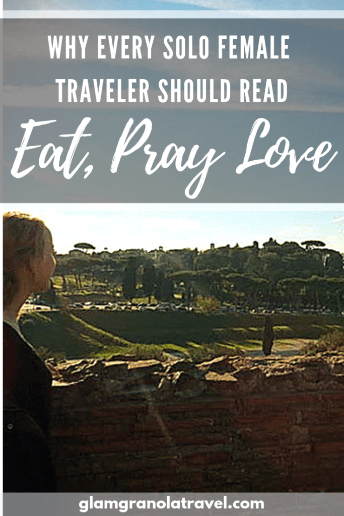 Eat, Pray, Love | Solo Female Travel