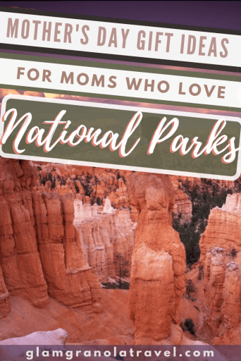 A fun list of National Park gift ideas for outdoorsy, NPS-loving moms! Written by a part time Park Ranger and full time daughter! From Park Passes, to park passport books, from family friendly boardgames to adorable coffee mugs, this list has gotcha covered. These National Park themed gift ideas for moms who love the outdoors will not disappoint.  #mothersday #mothersdaygiftguide #nationalparkgifts #outdoorsygifts